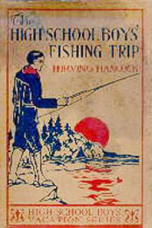 The High School Boys' Fishing Trip by H. Irving Hancock