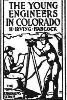 The Young Engineers in Colorado by H. Irving Hancock