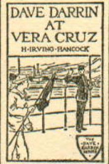 Dave Darrin at Vera Cruz