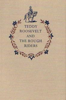 Rough Riders by Theodore Roosevelt