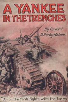 A Yankee in the Trenches by Robert Derby Holmes
