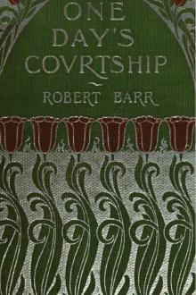 One Day's Courtship by Robert Barr