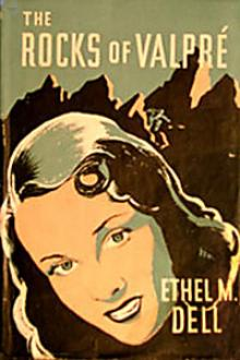 The Rocks of Valpré by Ethel May Dell