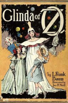 Glinda of Oz by Lyman Frank Baum