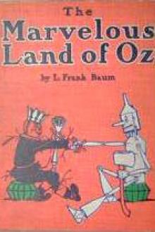 The Marvelous Land of Oz by Lyman Frank Baum