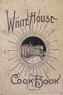 The Whitehouse Cookbook (1887) by Hugo Ziemann, Fanny Lemira Gillette