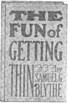 The Fun of Getting Thin by Samuel G. Blythe