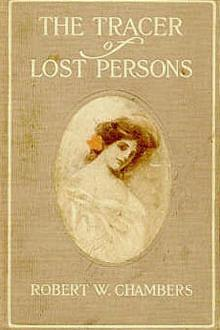 The Tracer of Lost Persons by Robert W. Chambers